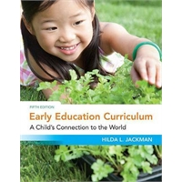 Early Education Curriculum : A Child's Connection to the World